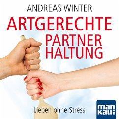 Audio-Coaching zum Buch Artgerechte Partnerhaltung (MP3-Download)