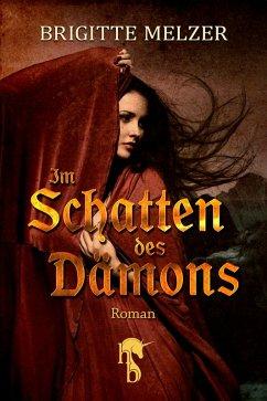Im Schatten des Dämons (eBook, ePUB) - Melzer, Brigitte