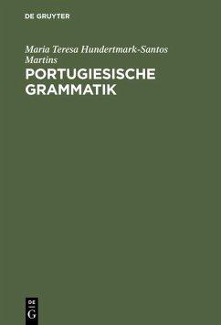 Portugiesische Grammatik (eBook, PDF) - Hundertmark-Santos Martins, Maria Teresa