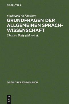 Grundfragen der allgemeinen Sprachwissenschaft (eBook, PDF) - Saussure, Ferdinand De