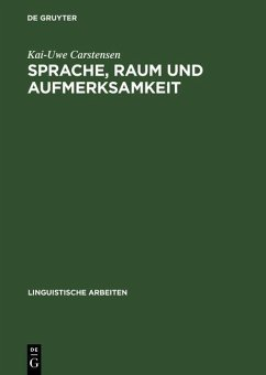 Sprache, Raum und Aufmerksamkeit (eBook, PDF) - Carstensen, Kai-Uwe