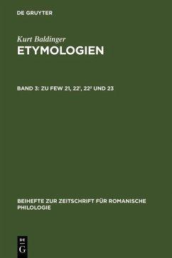 Zu FEW 21, 22¹, 22² und 23 (eBook, PDF) - Baldinger, Kurt