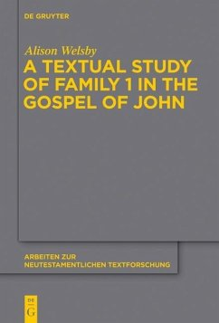 A Textual Study of Family 1 in the Gospel of John (eBook, PDF) - Welsby, Alison
