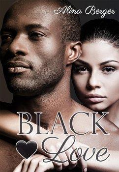 Black Love (eBook, ePUB) - Berger, Alina