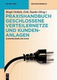 Praxishandbuch Geschlossene Verteilernetze und Kundenanlagen (eBook, ePUB)