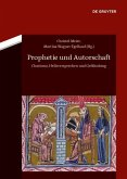 Prophetie und Autorschaft (eBook, PDF)