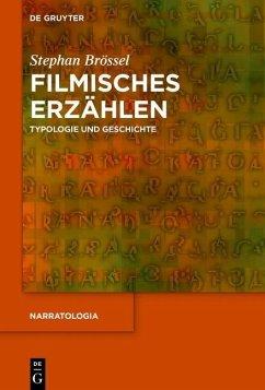 Filmisches Erzählen (eBook, PDF) - Brössel, Stephan
