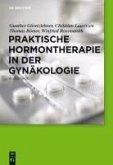 Praktische Hormontherapie in der Gynäkologie (eBook, PDF)