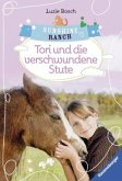 Tori und die verschwundene Stute / Sunshine Ranch Bd.2 (Mängelexemplar)