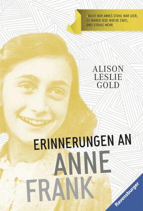 Erinnerungen an Anne Frank (Mängelexemplar) - Gold, Alison L.