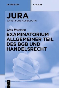 Examinatorium Allgemeiner Teil des BGB und Handelsrecht (eBook, PDF) - Petersen, Jens