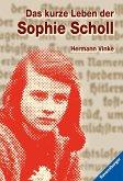 Das kurze Leben der Sophie Scholl (Mängelexemplar)