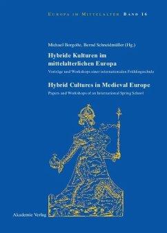 Hybride Kulturen im mittelalterlichen Europa/Hybride Cultures in Medieval Europe (eBook, PDF)
