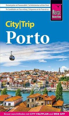 Reise Know-How CityTrip Porto (eBook, ePUB) - Sparrer, Petra