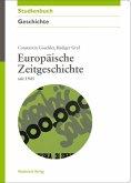 Europäische Zeitgeschichte seit 1945 (eBook, PDF)