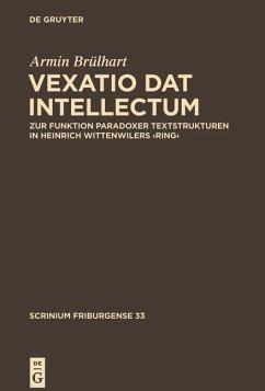 ,Vexatio dat intellectum' (eBook, ePUB) - Brülhart, Armin