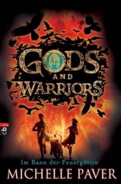 Im Bann der Feuergöttin / Gods and Warriors Bd.2 (Mängelexemplar) - Paver, Michelle