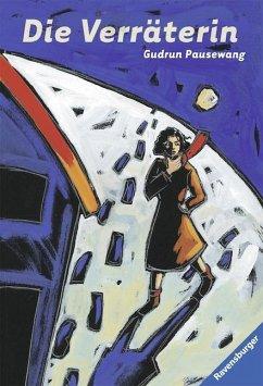 Die Verräterin (Mängelexemplar) - Pausewang, Gudrun