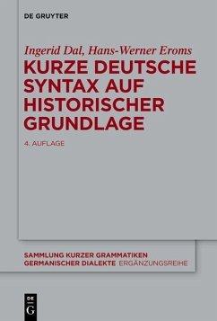 Kurze deutsche Syntax auf historischer Grundlage (eBook, PDF) - Dal, Ingerid
