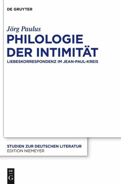Philologie der Intimität (eBook, PDF) - Paulus, Jörg