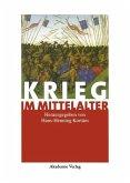 Krieg im Mittelalter (eBook, PDF)