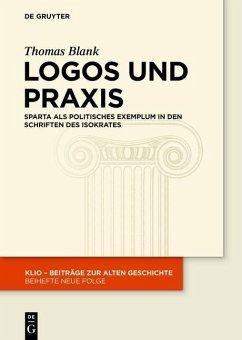 Logos und Praxis (eBook, PDF) - Blank, Thomas