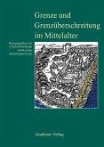Grenze und Grenzüberschreitung im Mittelalter (eBook, PDF)