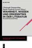 Wahrheit, Wissen und Erkenntnis in der Literatur (eBook, PDF)