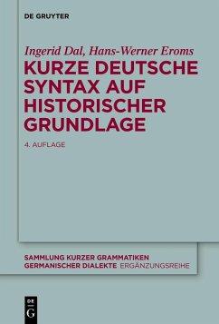 Kurze deutsche Syntax auf historischer Grundlage (eBook, ePUB) - Dal, Ingerid