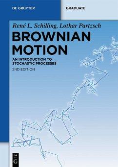 Brownian Motion (eBook, PDF) - Schilling, René L.; Partzsch, Lothar