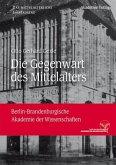 Die Gegenwart des Mittelalters 1 (eBook, PDF)