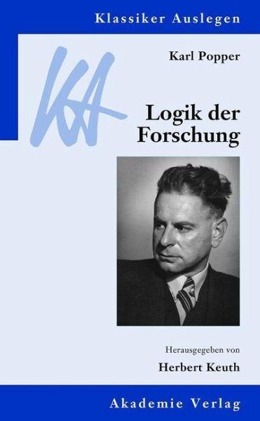 Karl Popper: Logik der Forschung (Klassiker …
