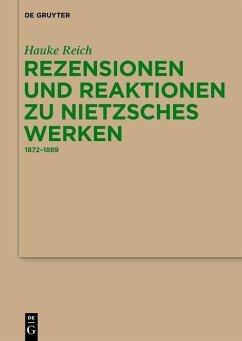 Rezensionen und Reaktionen zu Nietzsches Werken (eBook, PDF) - Reich, Hauke
