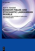 Random Fields and Stochastic Lagrangian Models (eBook, PDF)
