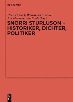 Snorri Sturluson - Historiker, Dichter, Politiker (eBook, PDF)