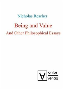 Being and Value and Other Philosophical Essays (eBook, PDF) - Rescher, Nicholas
