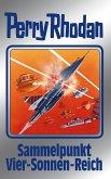 Sammelpunkt Vier-Sonnen-Reich / Perry Rhodan - Silberband Bd.134 (eBook, ePUB)