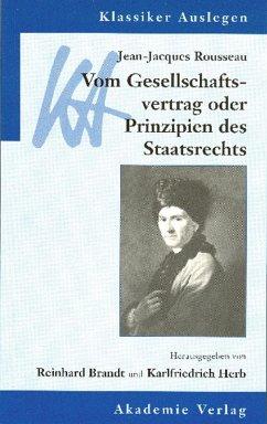 Jean-Jacques Rousseau: Vom Gesellschaftsvertrag (eBook, PDF)