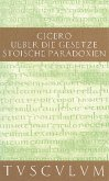 Über die Gesetze. Stoische Paradoxien / De legibus. Paradoxa Stoicorum (eBook, PDF)