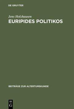 Euripides Politikos (eBook, PDF) - Holzhausen, Jens