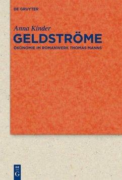 Geldströme (eBook, PDF) - Kinder, Anna