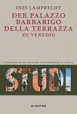 Der Palazzo Barbarigo della Terrazza zu Venedig (eBook, ePUB)