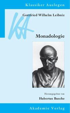 Gottfried Wilhelm Leibniz: Monadologie (eBook, PDF)