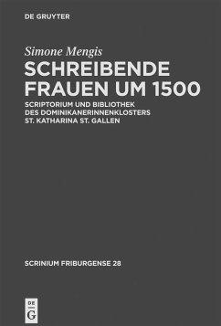 Schreibende Frauen um 1500 (eBook, PDF) - Mengis, Simone