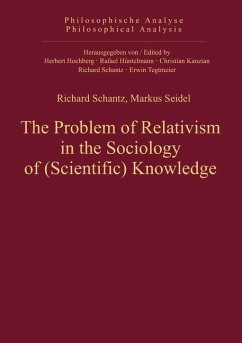 The Problem of Relativism in the Sociology of (Scientific) Knowledge (eBook, PDF)