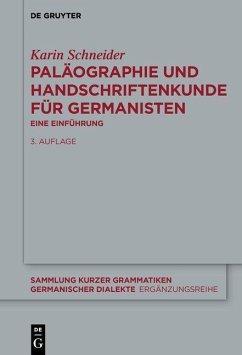 Paläographie und Handschriftenkunde für Germanisten (eBook, PDF) - Schneider, Karin