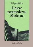 Unsere postmoderne Moderne (eBook, PDF)