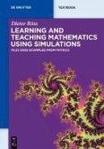 Learning and Teaching Mathematics using Simulations (eBook, PDF)