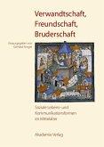 Verwandtschaft, Freundschaft, Bruderschaft (eBook, PDF)