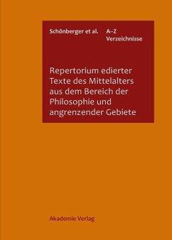 Repertorium edierter Texte des Mittelalters aus dem Bereich der Philosophie und angrenzender Gebiete (eBook, PDF)